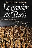 Le grenier de Paris Histoire de la Brie du Multien et de la Goële