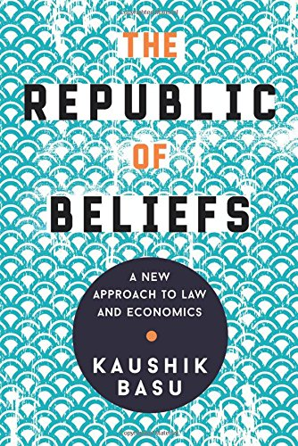 The Republic of Beliefs – A New Approach to Law and Economics