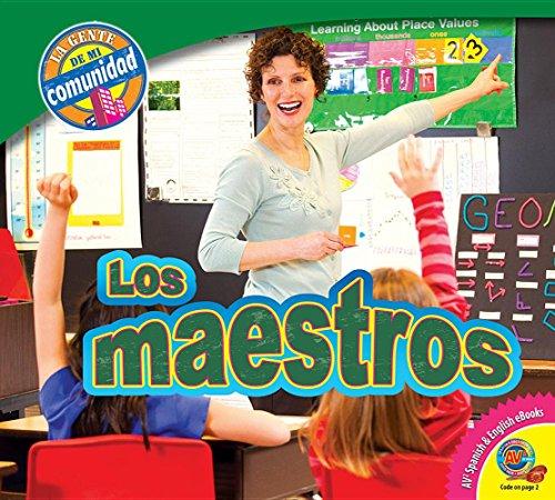 Los Maestros (Teachers) (La Gente me mi Ccmunidad / People in My Community) por Jared Siemens