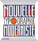 Nouvelle typographie moderniste / Steven Heller, Gail Anderson | Heller, Steven (1950-....). Auteur