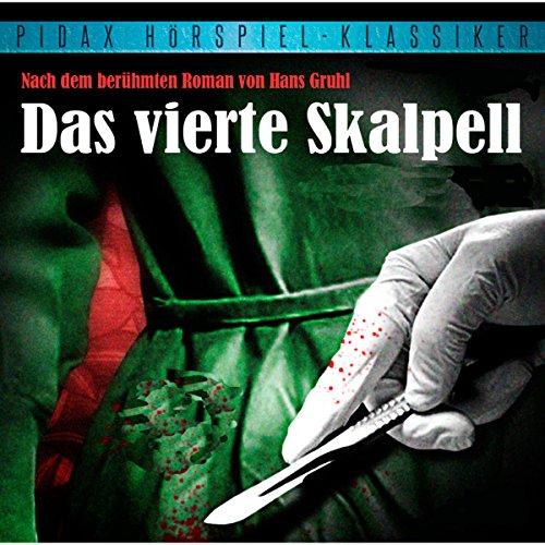 Buchseite und Rezensionen zu 'Das vierte Skalpell' von Hans Gruhl