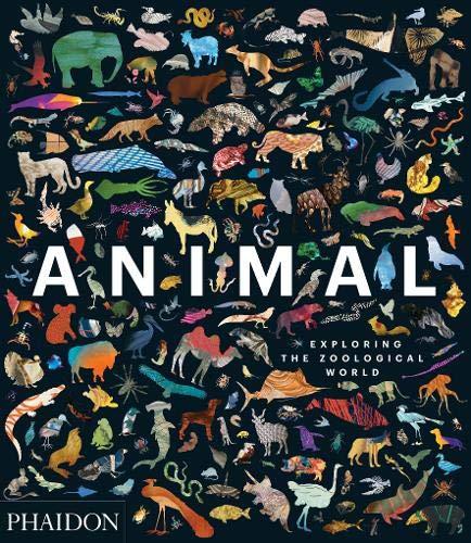Animal. Exploring The Zoological World por Vv.Aa