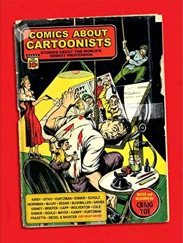 Comics About Cartoonists: Stories About the World\'s Oddest Profession