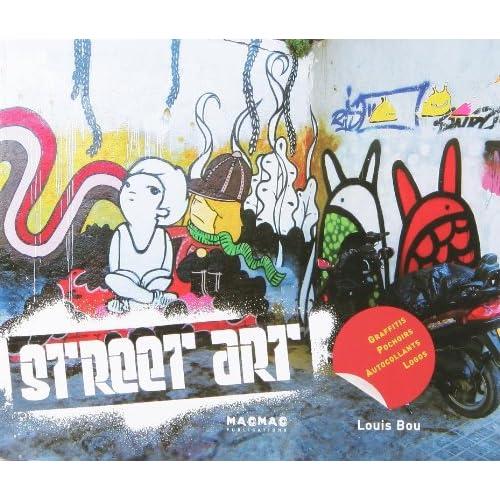 Street art : Graffitis pochoirs autocollants logos