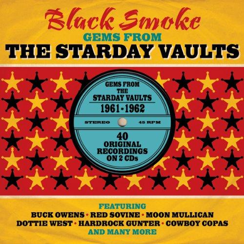 Black Smoke- Gems from Starday Vaults 1961-62 (Smoke Vault)