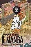 Il manga. Storia e universi del fumetto giapponese - LAPILLI GIGANTI - amazon.it