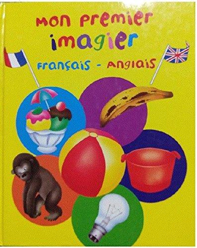 Mon premier imagier bilingue, français-anglais