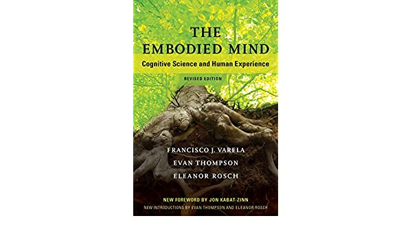 The embodied mind cognitive science and human experience the mit the embodied mind cognitive science and human experience the mit press english edition ebook francisco j varela evan thompson eleanor rosch fandeluxe Images