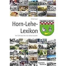 Horn-Lehe-Lexikon: Vom 29. Statut bis Zur schönen Aussicht