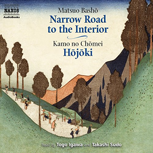 The Narrow Road to the Interior and Hojoki  Audiolibri