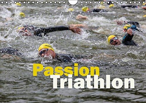 Passion Triathlon (Wandkalender 2015 DIN A4 quer): Triathlon in seiner ganzen spannenden Bandbreite (Monatskalender, 14 Seiten)