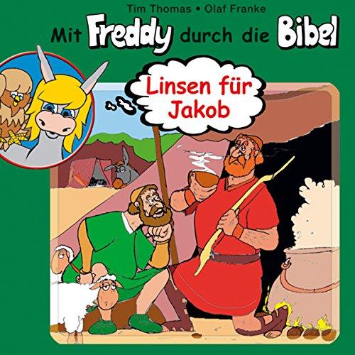 Linsen für Jakob: Mit Freddy durch die Bibel 9