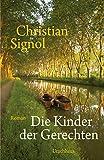 Die Kinder der Gerechten - Christian Signol