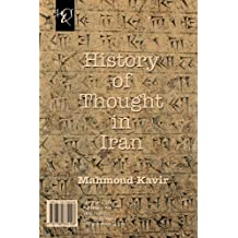 History of Thought in Iran: Negahi Be Tarikh-e Andishe Dar Iran