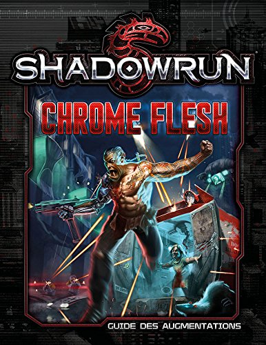 Shadowrun 5  Chrome Flesh
