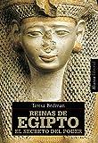 Reinas de Egipto: El secreto del poder (Alianza Ensayo)