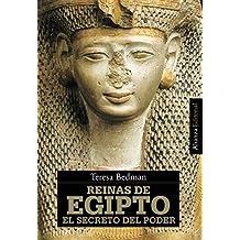 Reinas de Egipto : el secreto del poder (Alianza Ensayo)