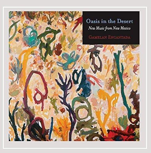 Oasis in the Desert:New Music