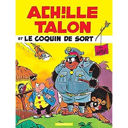 Achille Talon - Tome 18 - Achille Talon et le coquin de sort