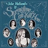 Songtexte von Jolie Holland - Springtime Can Kill You