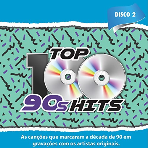 Top 100 90's Hits, Vol. 2