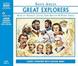 Great Explorers of the World: Marco Polo, Ibn Battuta, Vasco Da Gama, Christopher Columbus, Ferdinand Magellan, Captain Cook, Lewis and Clark, ... Mission to the Moon (Naxos Junior Classics)