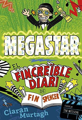 El Fincreïble diari de Fin Spencer 2: Megastar (Novel·la gràfica)