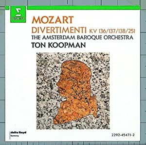 Mozart: Divertimenti K 136, 137, 138 & 251