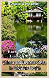 Chinese and Japanese Styles in Landscape Design: Decor in the your garden (English Edition)