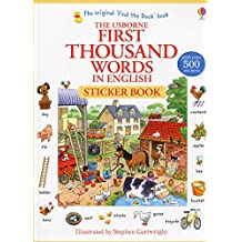 First Thousand Words in English Sticker Book (First Thousand Words Stickr Bk)