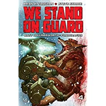 We Stand On Guard #4 (of 6)