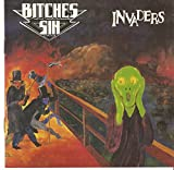 Bitches Sin: Invaders (Audio CD)