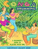 Conga Drumming: A Beginner's Guide to Playing with Time (English Edition)