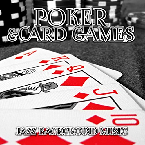 Smooth Jazz Background Music, Piano Music for Playing Cards and Board Games, Texas Holdem, Bingo Games, Blackjack, Puzzle, Monopoly & Chess ()