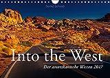 Into the West - Der amerikanische Westen (Wandkalender 2017 DIN A4 quer): Bilder aus dem Westen der USA (Monatskalender, 14 Seiten) (CALVENDO Natur)