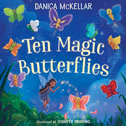 Ten Magic Butterflies por Danica Mckellar