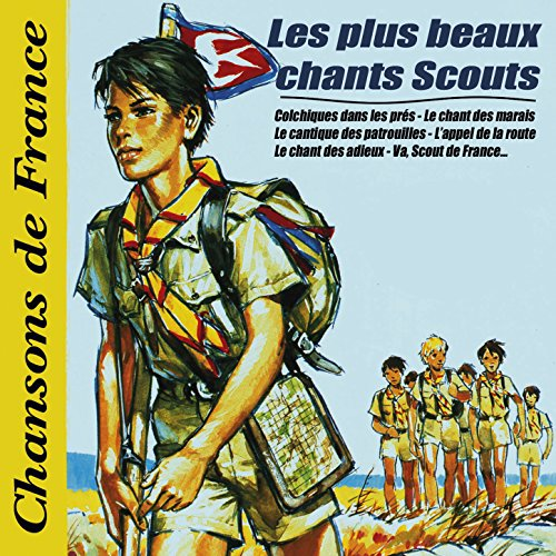 La joie scoute / Message de Lady Baden-Powell