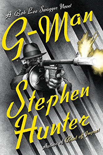 G-Man (Bob Lee Swagger) Stephen Hunter Kindle