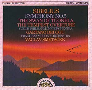Sibelius: Symphony No 5 / The Swan of Tuonela  / The Tempest Overture [Import anglais]