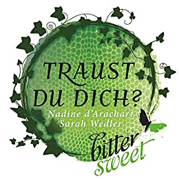 Traust du dich? (BitterSweets E-Shorts)