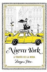 Descargar gratis Nueva York a través de la moda en .epub, .pdf o .mobi