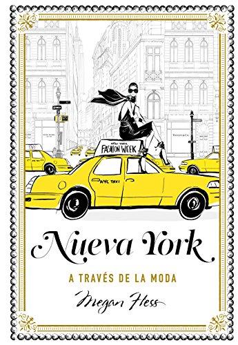 Nueva York a través de la moda (Guías ilustradas) por Megan Hess