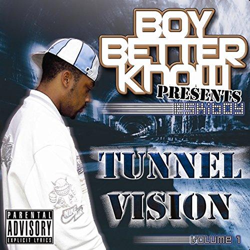 Tunnel Vision Vol 1 [Explicit]