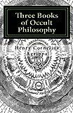 Three Books of Occult Philosophy: Book I