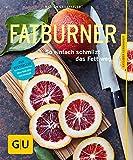 Fatburner: So einfach schmilzt das Fett weg (GU Ratgeber Gesundheit)