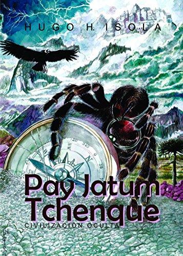 Pay Jatum Tchanque por Hugo Héctor Isola