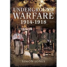 Underground Warfare 1914-1918