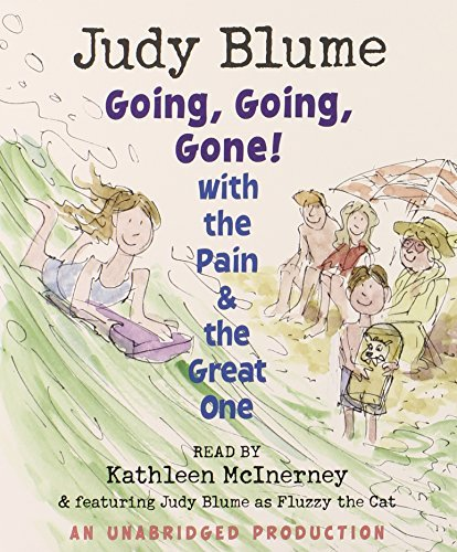Going, Going, Gone! with the Pain and the Great One (Pain & the Great One) by Judy Blume (2008-08-12)