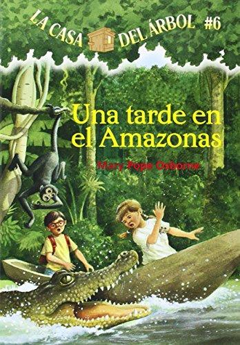 Una Tarde En El Amazonas (La Casa Del Arbol/Magic Tree House)