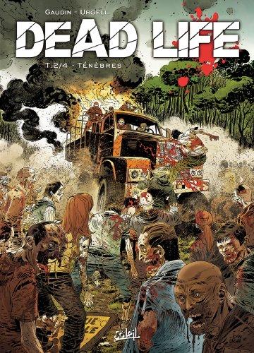 Dead Life T02: Ténèbres